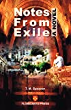 Notes from Exile, T. M. Spooner, 0915745895