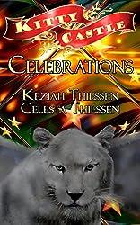 Celebrations (Kitty Castle Book 6)