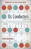 Us Conductors: A Novel