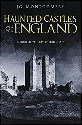 Haunted Castles of England Paperback – October 8, 2018 by JG Montgomery (Author)