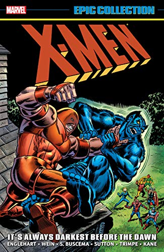 X-Men Epic Collection: It
