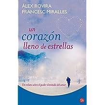 Un corazon lleno de estrellas (Spanish Edition) (A Hopeful Heart) (Alternativas (Punto de Lectura))