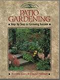 Patio Gardening, Yvonne Rees and David Palliser, 1852235071
