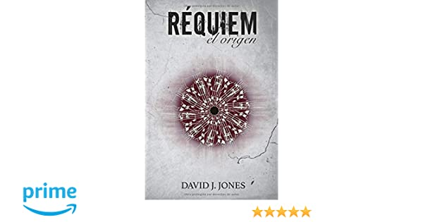 Réquiem: El origen (Trilogía Dementia): Amazon.es: David J. Jones: Libros
