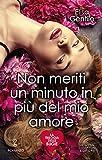 Non meriti un minuto in più del mio amore (La trilogia delle bugie Vol. 1) (Italian Edition)