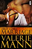 First Comes Marriage: 1Night Stand series Book 144 (1 Night Stand Series)