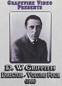 D. W. Griffith: Director 4