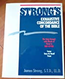 Strong's Exhaustive Concordance of the Bible, James Strong, 0529066807