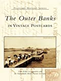 The Outer Banks in vintage postcards by Chris Kidder front cover