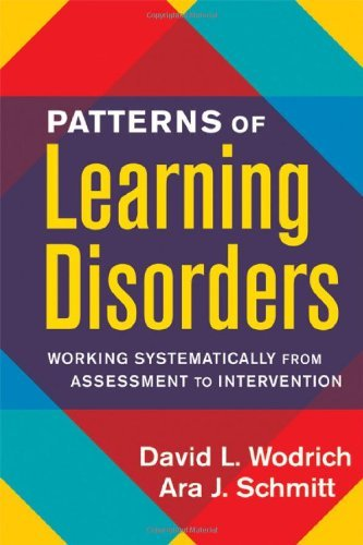Patterns of Learning Disorders: Working Systematically from Assessment to Intervention (The Guilford School Practitioner Series)