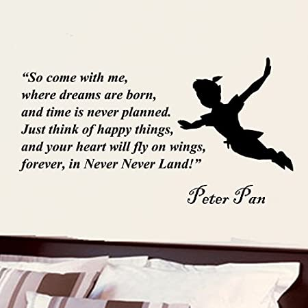 Peter Pan so Come with Me Where Dreams Are Born Wall Quote Vinyl ...