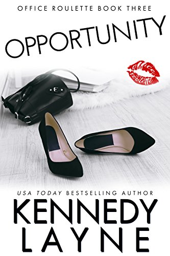 Opportunity by Kennedy Layne