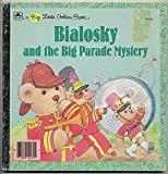 Bialosky and the Big Parade Mystery, Justine Fontes, 0307102629