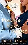 Practice Makes Perfect (Berkley Sensation) by  Julie James in stock, buy online here