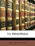 In Memoriam, Isaac Newton Lewis, 1141005751