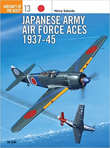 Sakaida: Japanese Army Air Forces Aces