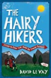 The Hairy Hikers?, David Le Vay, 1849532370