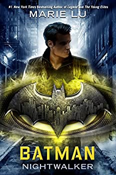 Batman: Nightwalker by Marie Lu science fiction and fantasy book and audiobook reviews