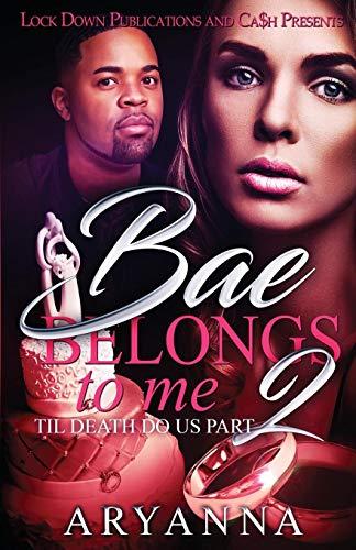 Book Cover: Bae Belongs to Me 2: Til Death Do Us Part
