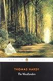 The Woodlanders, Thomas Hardy, 0140435476