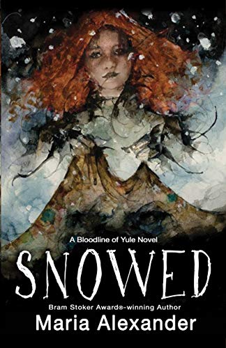 Snowed by Maria Alexander