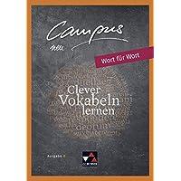 Campus B – neu / Gesamtkurs Latein: Campus B – neu / Campus B Wort für Wort - neu: Gesamtkurs Latein / Clever Vokabeln lernen. Lektionen 1-41