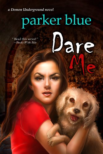 Dare Me (The Demon Underground Series Book 5)