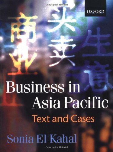 Download Business in Asia-Pacific: Text and Cases: 1st (First) Edition PDF