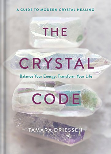 No Crystal Ruby - The Crystal Code: Balance Your Energy, Transform Your Life