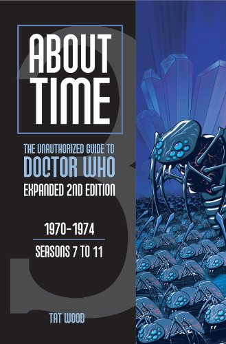 About Time 3: The Unauthorized Guide to Doctor Who (Seasons 7 to 11) (Sarah Jane Adventures Season 3 compare prices)