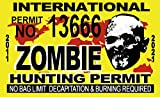 "Zombie Hunting Permit International 5"" X 3"""