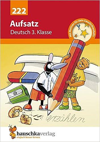 Aufsatz Deutsch 3 Klasse Amazonde Gerhard Widmann Martina Knapp