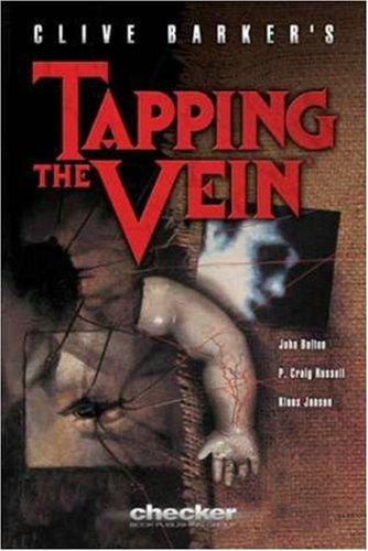 Clive Barker's Tapping the Vein by Checker Book Publishing Group