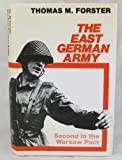 The East German Army, Thomas M. Forster, 0043550126