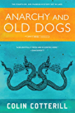 Anarchy and Old Dogs (Dr. Siri Mysteries Book 4)