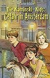 Die Kaminski-Kids: Gefahr in Amsterdam