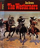 The Westerners, Dee Alexander Brown, 0030883601