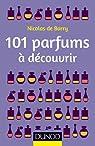 101 parfums à découvrir par Barry