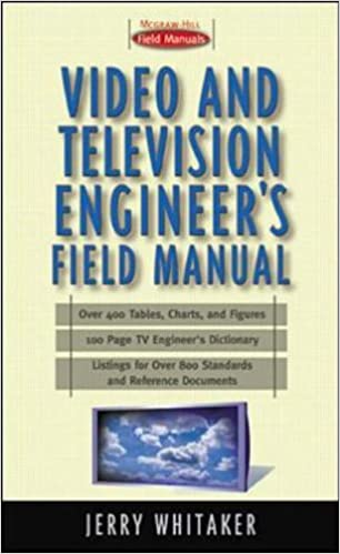 Video/Audio Professional's Field Manual (McGraw-Hill Video/audio Engineering)