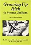Growing up Rich in Vernon, Indiana, Carol S. Layman, 0963185578