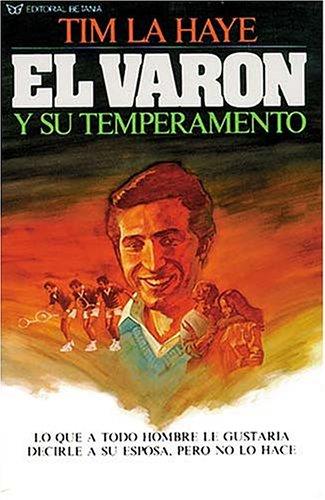 El Varón Y Su Temperamento by Editores Caribe/Betania