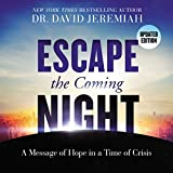 #10: Escape the Coming Night