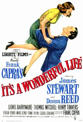 It's A Wonderful Life - James Stewart Donna Reed Movie Poster