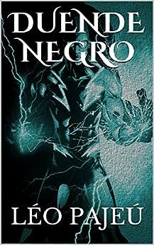 DUENDE NEGRO (Portuguese Edition) by [Pajeú, Léo]
