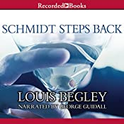 Schmidt Steps Back | Louis Begley