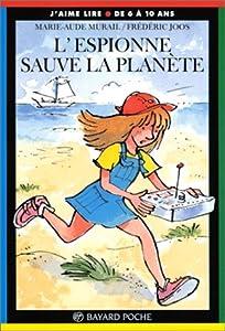 """Afficher """"L'espionne sauve la planète"""""""
