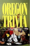 Oregon Trivia, Ted Magnuson, 1558536019