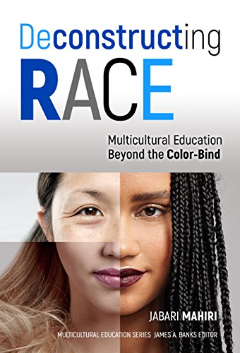 Deconstructing Race (Teachers College Press)