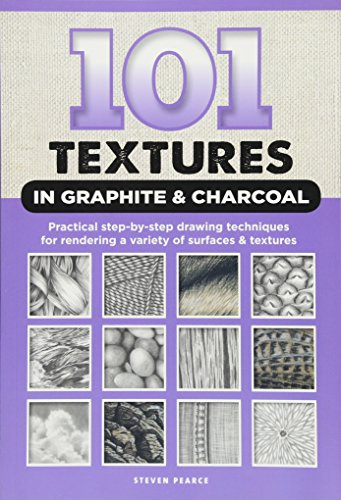 Drawing Fabric (101 Textures in Graphite & Charcoal: Practical step-by-step drawing techniques for rendering a variety of surfaces & textures)