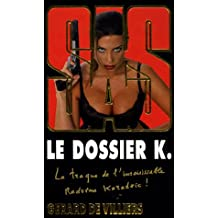 DOSSIER K. (LE)